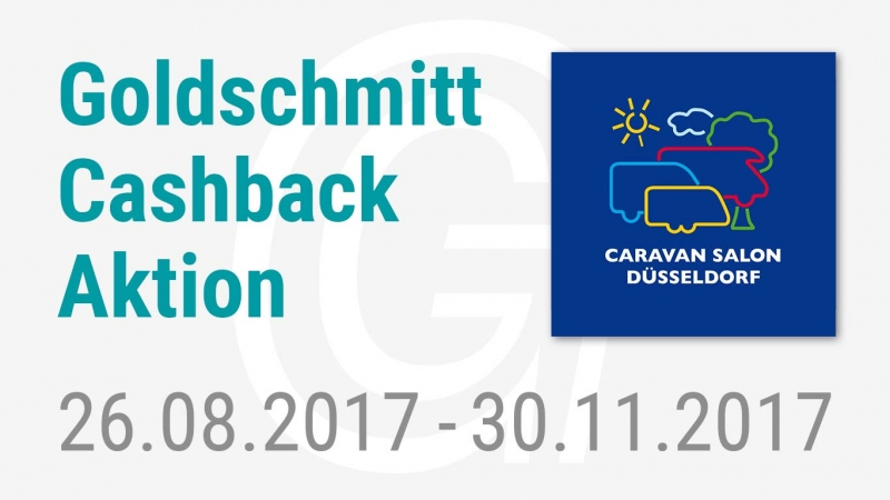 neue cashback aktion am caravan salon d sseldorf goldschmitt techmobil gmbh. Black Bedroom Furniture Sets. Home Design Ideas